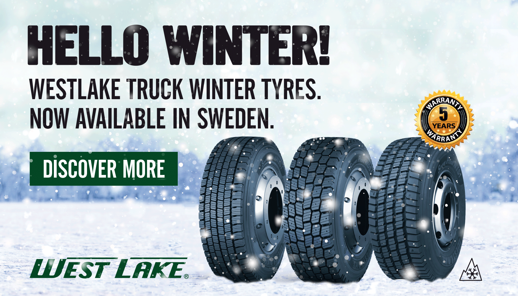 Welcome Winter. Westlake Truck Winter Tyres. Now available in Sweden.